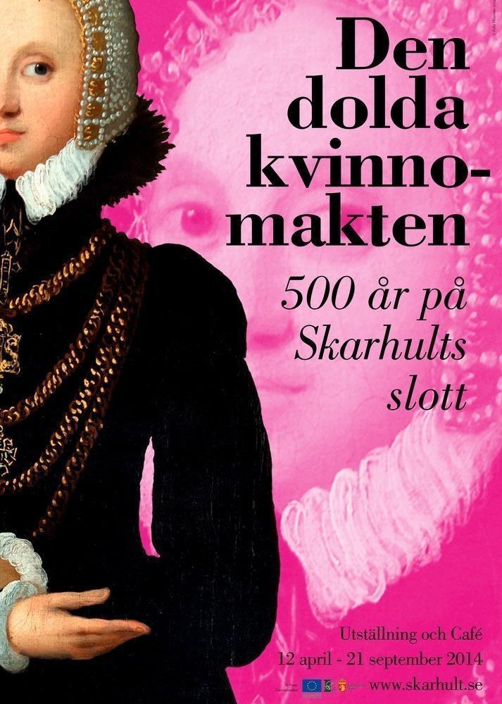 Affischen visar Mette Rosenkrantz, Skarhults första slottsfru och Danmarks rikaste kvinna.